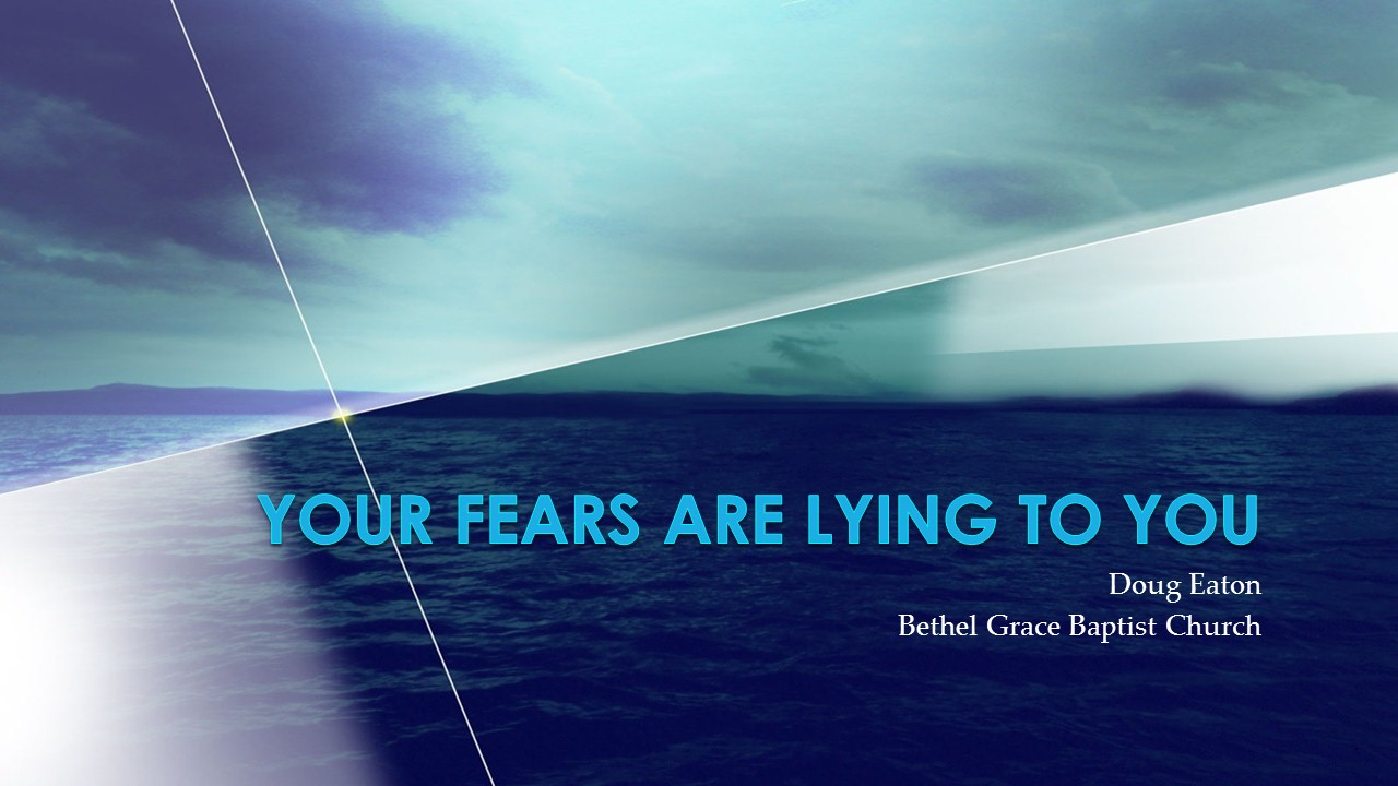 your-fears-are-lying-to-you