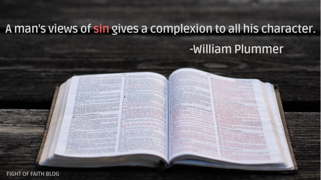 A man's views of sin give a complexion to all his character.